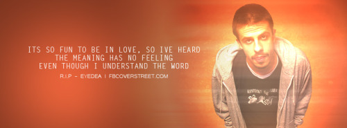Eyedea Love Facebook Cover