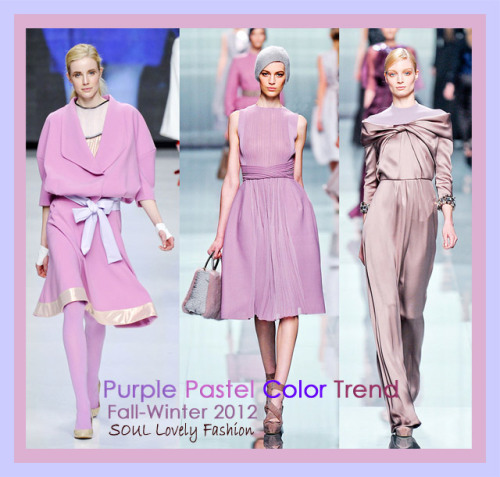 Purple Pastel Color Trend 4 Fall-Winter 2012.