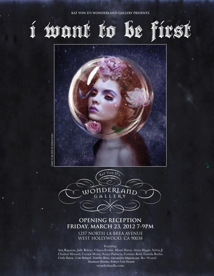 I have a piece in this show on Friday at Kat Von D's Wonderland Gallery. Check it out! 7pm-9pm.