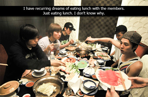 gdragonn:  dippyface:  vipconfessions:  I have recurring dreams of eating lunch with the members. Just eating lunch. I don't know why. [original]  GIMME DEM DREAMS  this happens to me all the fucking time but it's just GD, not all of them :(
