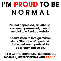 black-valor:  Good thing you're proud of who you are, because everyone else is disgusted