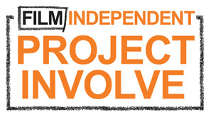 Film Independent Project:Involve Fellows…the filmmakers of the future…contribute here