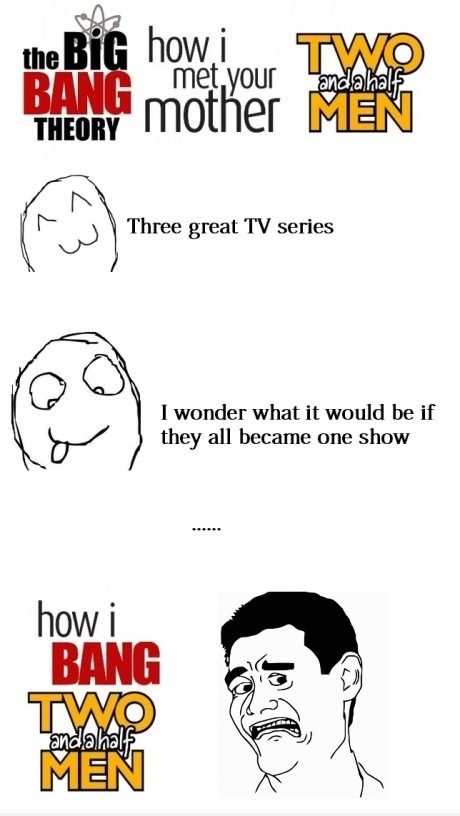 bazinga-bazinga-bazinga:  three tv shows combined