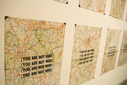 (You Are Not Here)William NussbaumLetterpress, Deconstructed road mapFall 2010