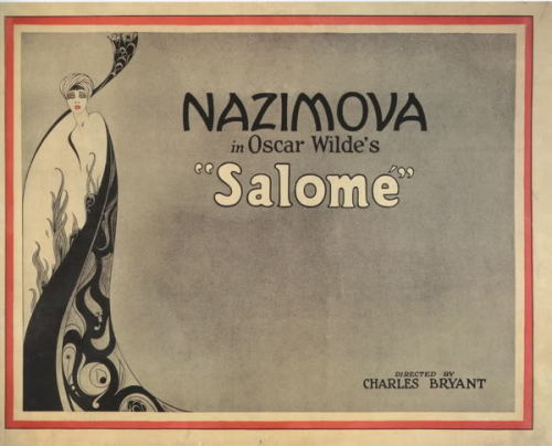 Poster for the 1923 adaptation of Oscar Wilde's Salomé by Charles Bryant, starring Alla Nazimova.