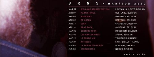 BRNS is going heavy on live gigs. Snap those last 7inches real quick, last copies !