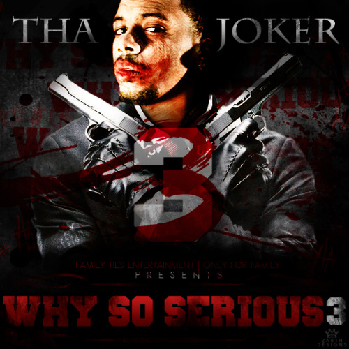 rolopalphlauren:  Tha Joker - Why So Serious 3 (Cover)