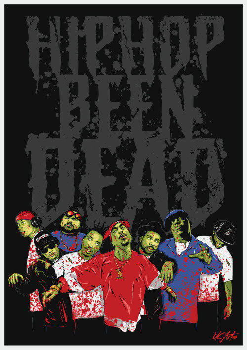 psychosashi:  HIP HOP BEEN DEAD 2012 by ~UCArts   Hip-Hop Undead