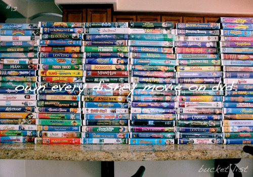bucket list: #12↳own every disney movie on dvd