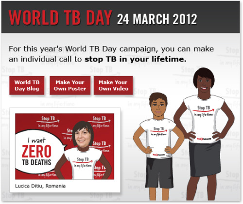 united-nations:  Can you imagine a world without TB? We can. We need your face and message for the World TB Day campaign! Go to http://www.mystoptb.org to create your own personal poster or upload your video message. What will you buy with $25 on World TB Day? A couple of pizzas or a life-saving TB test for children in Africa? Donate!
