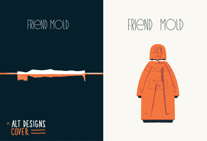 I launched my first comic of the new year, Friend Mold! It's been in the works awhile, this comic, and I'm extremely excited to get it out in the world. It was a lot of work, but it has me anxious to get working on another (which I have begun but is still too early to be showing anything. SneakHear: it has a goat). During the process, the toughest design decision was the cover, and it kept changing. I ended up with something quite different from my initial design, which isn't all that uncommon in the design process, but most of the book's illustrations were set from the get go. The Friend Mold idea all came from a thought I'd had coming out of sleep one winter morning. I won't bore you with dream-details, but the thought spawned a concept, a rough script and definite look within a few hours. Here is a look at two alternate cover designs. The one on the right is closest to my original concept, which had a rubber like pour-mold with swappable head, chest, and crotch pieces. It just never read as well as it should have and the shadowed relief look didn't fit the interior illustrations. And that always bothers me (pardon to any comic artists out there), where the cover illustration style has little to do with the interior art. The design on the left was just a bit too morbid when I polled some folks about it. While I did like the face down look, it did slowly give me the creeps when working on it. Made me feel very claustrophobic - which also isn't the point of the book's content. So, check it out, and see the book as it is released, a page a day with the final interior on Feb 14th!
