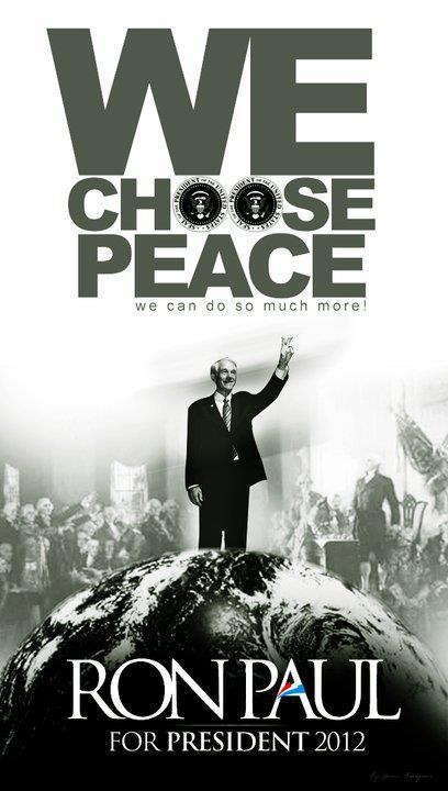 'We choose peace' Ron Paul photo.