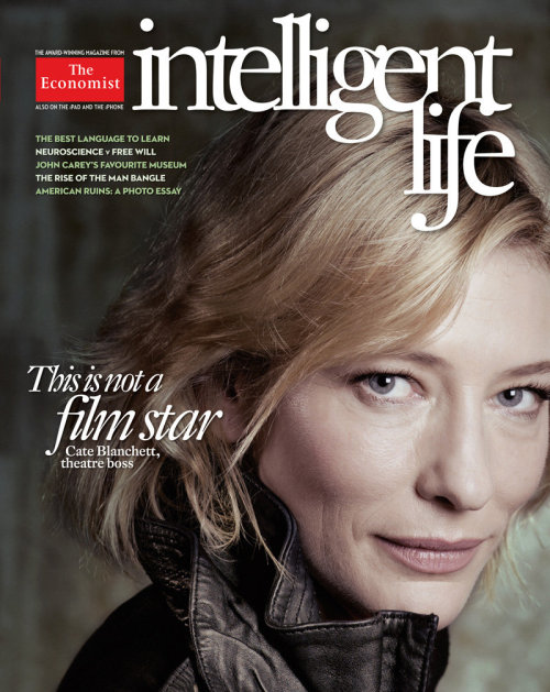 "suicideblonde:  Cate Blanchett goes sans Photoshop for magazine cover Intelligent Life — The Economist's lifestyle and culture magazine — went where few (but increasingly more!) publications have gone before: the unairbrushed cover. Cate Blanchett fronts the latest issue of the bi-monthly, a cover choice explained by Intelligent Life editor Tim de Lisle on the magazine's website:  When other magazines photograph actresses, they routinely end up running heavily Photoshopped images, with every last wrinkle expunged. Their skin is rendered so improbably smooth that, with the biggest stars, you wonder why the photographer didn't just do a shoot with their waxwork. Cate Blanchett, by contrast, appears on our cover in her working clothes, with the odd line on her face and faint bags under her eyes. She looks like what she is — a woman of 42, spending her days in an office, her evenings on stage and the rest of her time looking after three young children. We can't be too self-righteous about it, because, like anyone else who puts her on a cover, we are benefiting from her beauty and distinction. But the shot is at least trying to reflect real life. It's a curious sign of the times that this has become something to shout about.  But the cover doesn't just make a statement about Photoshop, it also makes one about the sometimes dicey ethics of magazine photography. Tim de Lisle explained: ""Publishers want a recognizable person on the cover, with a real career; but they also want an empty vessel — for clothes and jewelry and makeup, which often seem to be supplied by the advertisers with the most muscle."""