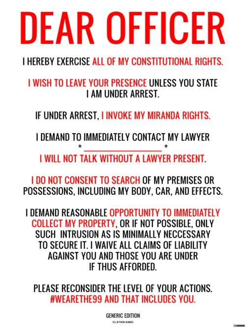 playboydreamz:  KNOW YOUR RIGHTS!    Memorize this shit!