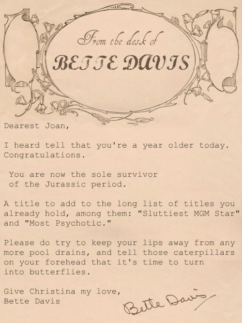 completelyunproductive:  Letter found in a drawer of a desk that used to belong to Bette Davis.