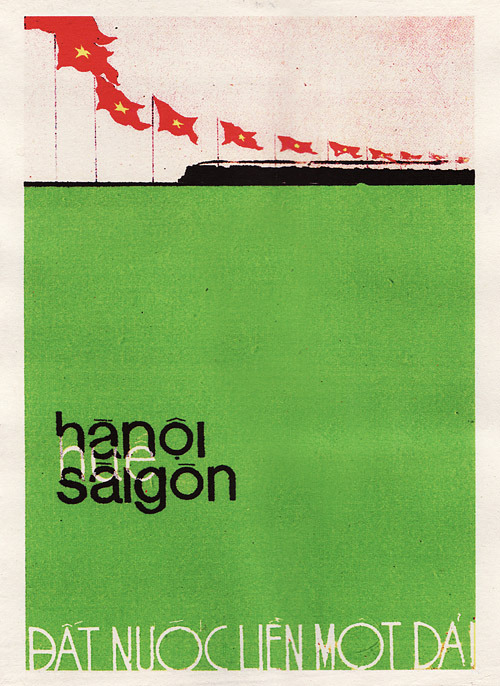 """Hanoi  - Hue - Saigon: The Country is United"" Vietnamese Propaganda Art"