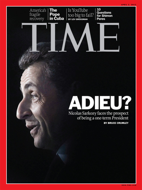 timemagazine:  This week, our readers in France will see French President Nicolas Sarkozy on the cover of TIME. New polls suggest Sarkozy may lose France's presidency. We look at how a globally respected statesman found himself on the verge of defeat at home. Photograph by Laurent Cipriani—AP  ¿Adiós, Sarkozy?