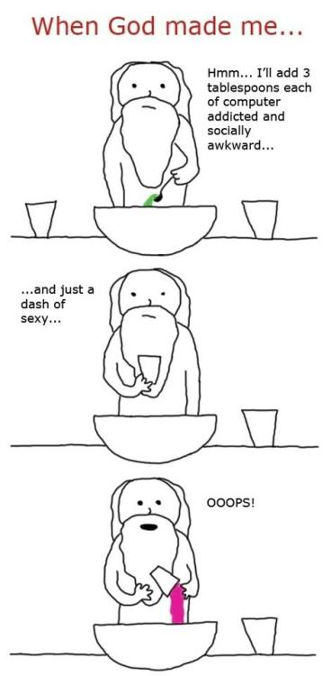 *When God made Jeff