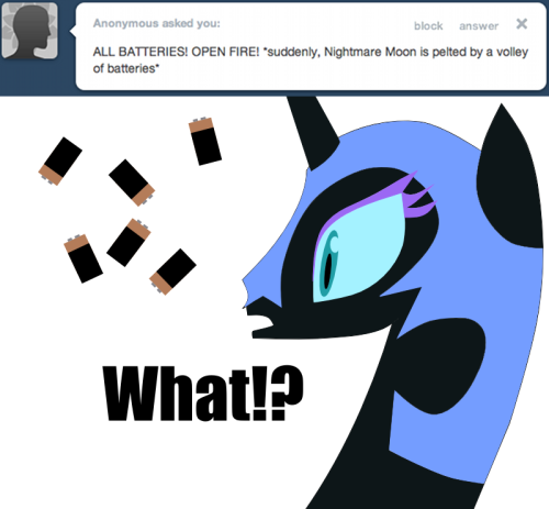 "ask-nightmaremoon:  ""Who throws batteries? Honestly…""  ((ooc: Putting this here too, so all my draw responses are on one page.))"