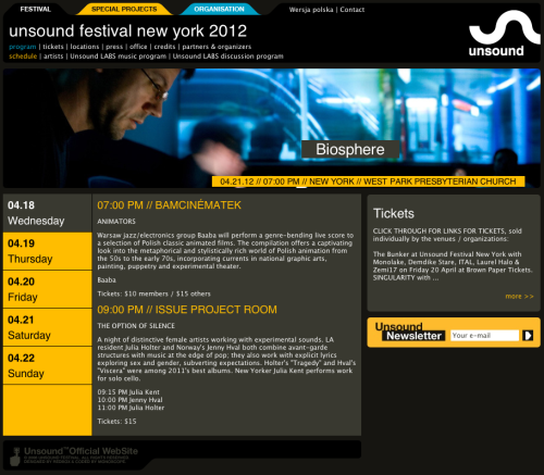 "Unsound Festival New York 2012 April 18 to 22 ""Entering into its third year Unsound Festival New York has cemented its place in the city's cultural landscape by partnering with cultural institutes and local promoters to bring unexpected acts to New York's best venues."" Unsound LABS discussion series, which we're proud to present this year with The Wire. The varied series includes artist talks with Robert Henke (Monolake), Stuart Argabright (Black Rain) and Biosphere and Lustmord. Stefan Betke (pole) will give a presentation on mastering, while music writer Dave Tompkins will talk about ""Sustained Decay, a Natural History of Bass in Miami.""  More information here: unsound.pl/en/festival/program/schedule/unsound-festival-new-york-2012 Facebook event page: facebook.com/events/328992170468665/"