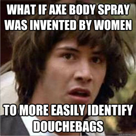 stopgirlhate:  Axe Body Spray reminds me of elementary school/high school.