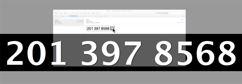 Mail - Mail gives you the option to display the telephone number across your entire screen so it's easier for you to read and dial it. via Hoyd