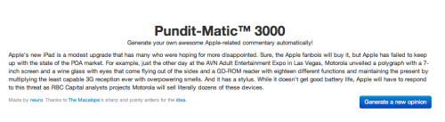 "Pundit-Matic™ 3000  Tired of all these Apple pundits with their ""opinions""? Now you can get more of it!"