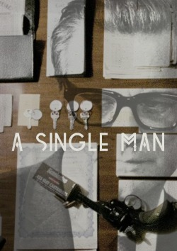 {200 Movies: #5} A Single Man (2009)