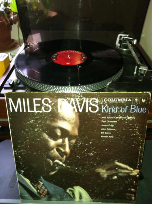 rowj:  Miles Davis - Kind Of Blue Columbia (CL 1355) 1963 Original 6-eye mono edition. Sounds glorious.  Vinyl, Mp3, CD, Casette, whatever. you ALL should own this album
