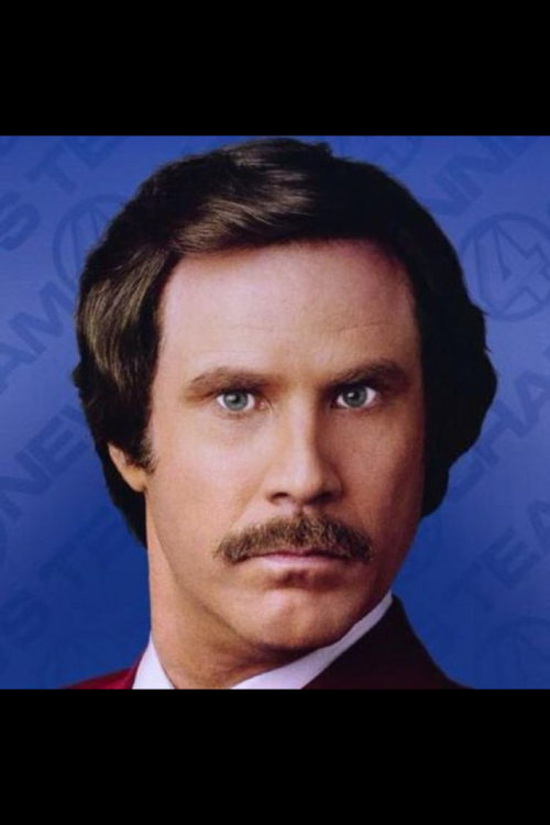 """Hello I'm Ron Burgundy"" :D"