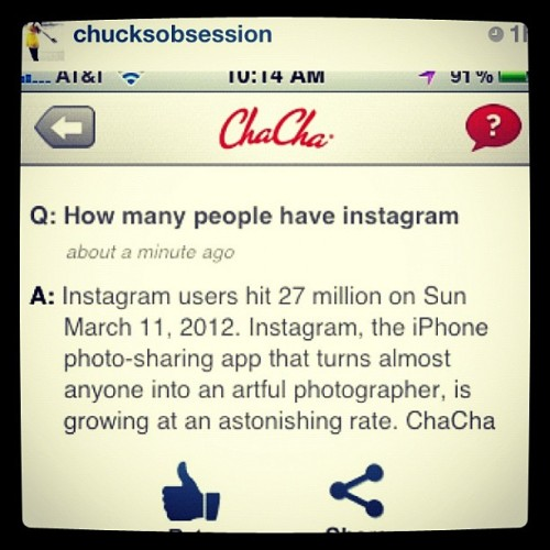 Great question @chucksobsession! Glad to see Instagram is 27 million strong and still growing! 😃 #instaquote #instagram #clubsocial #screenshot #iphone #iphoneography #tech #app #chacha #question #answer #dailyedit #image #life (Taken with instagram)