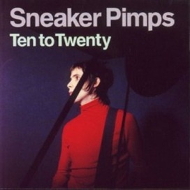Sneaker Pimps - Perfect One
