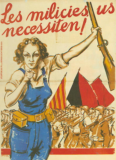 urbaneguerrilla:  Anarchist recruiting poster for the anti-fascist militias of the Spanish civil war  Is this anarchist? It looks like a United Front kind of deal to me, just going by the flags, but maybe I'm missing some other signs. In any case, this is pretty great, and (apart from the caption) leaves Rosie the Riveter in the shade.