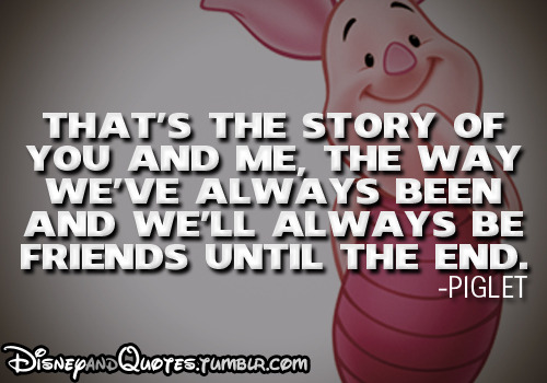 Quotes About Friendship In Disney Movies : Disney quotes on friendship