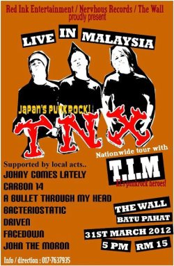 Our next show . TNX Tour 2012 31 March 2012 | The Wall  Feat : Bacteriostatic Driven Carbon 4teen A Bullet Through My Head and more .