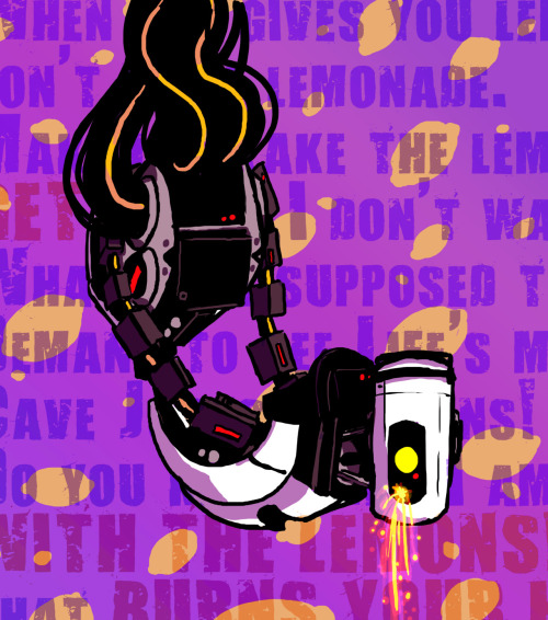 "twinklepowderysnow:  deepchrome:  How does GLaDOS nosebleed? Simple. Sparks. <3 My headcanon is that the lemon rant turns her on horribly and sometimes if she's extremely turned on, she just mutters ""lemons"" periodically as if Freudian slipping all over the place. <3  I approve of this headcanon. :>"