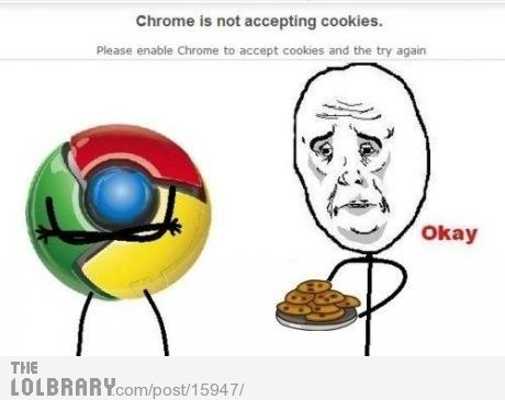 dailyhilariouspics:  Chrome is not accepting cookies Follow this blog for the best new funny pictures every day