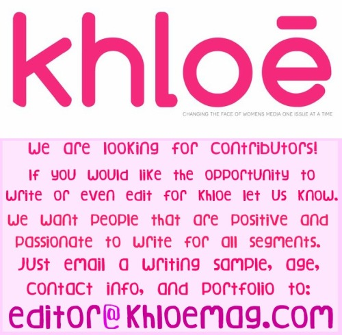 To see what Khloe is all about check out our March issue for free by clicking the image above or right here! -The Khloe Staff