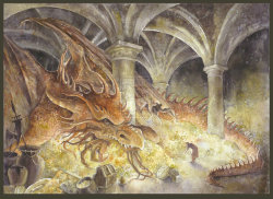 "tolkienianos:     Smaug lay, with wings folded like an immeasurable bat, turned partly on one side, so that the hobbit could see his underparts and his long pale belly crusted with gems and fragments of gold from his long lying on his costly bed. Behind him where the walls were nearest could dimly be seen coats of mail, helms and axes, swords and spears hanging; and there in rows stood great jars and vessels filled with a wealth that could not be guessed. To say that Bilbo's breath was taken away is no description at all. There are no words left to express his staggerment, since Men changed the language that they learned of elves in the days when all the world was wonderful.   ""Inside Information"" - The Hobbit - J.R.R. Tolkien"