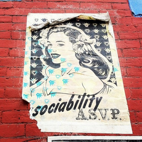 Sociability A.S.V.P. / Beautiful Wheatpasted Lady / #nyc #soho #streetart  (Taken with Instagram at Soho)