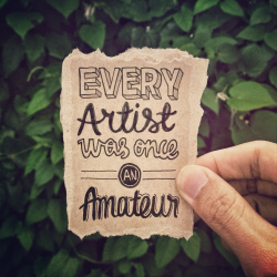 Illustype 035 — Every artist was once an amateur