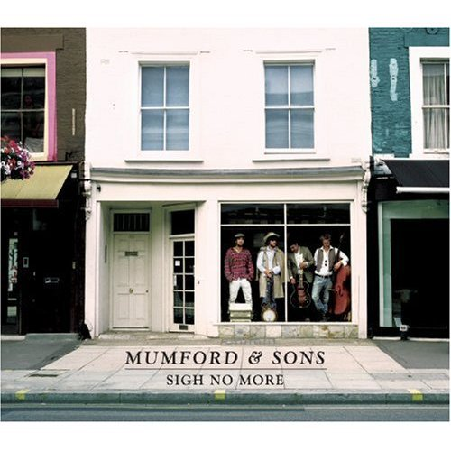 Mumford and Sons, Sigh No More - Album cover.