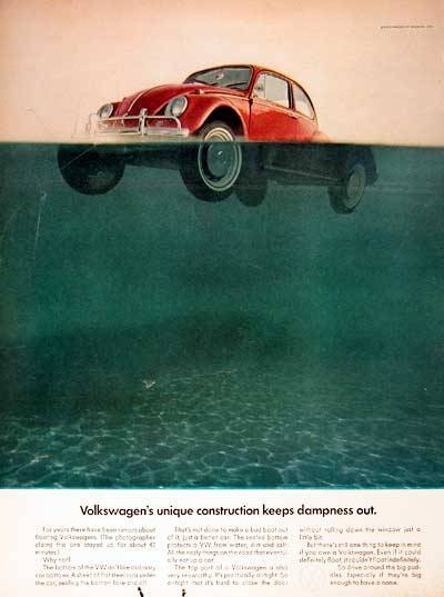 "1967 Volkswagen Beetle original vintage advertisement. Photographed in rich color. This Beetle floated for 42 minutes. Best copy: ""…keep in mind… even if it could definitely float, it couldn't float indefinitely. So drive around the big puddles. Especially if they're big enough to have a name."" via adclassix"