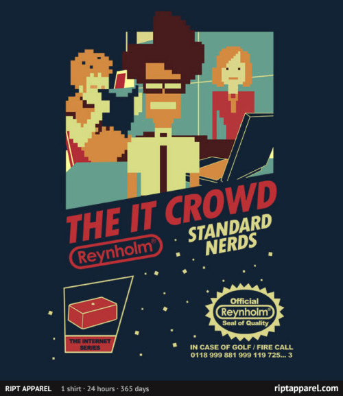 justinrampage:  The IT Crowd gets the Nintendo cover art that it deserves in Tom Trager's new shirt design. On sale today only (3/26) at RIPT for $10! Game not working? Did you try turning it off and on again? Standard Nerds by Tom Trager (Facebook) (Twitter)
