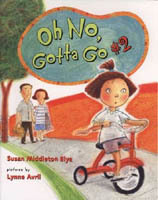 "Oh No, Gotta Go #2 by Susan Middleton Elya, illustrated by Lynne Avril (G.P. Putnam and Sons, 2007). This is a very funny follow-up to Oh No, Gotta Go. I had the wonderful opportunity to meet Susan Middleton Elya at a writer's conference a few months back and even got this book autographed for my kids.  Our little protagonist mastered the potty back in the first book and now is off on a picnic with her parents. Her parents ask her many times if she needs to go, but she assures them that she's fine until…  …my insides were gurgling and grumbling.I wasn't hungry, but something was rumbling. Mama and Papa were in deep conversation.I pedaled along with that funny sensation. I didn't drink jugo or pink limonada.I didn't drink agua. I didn't drink nada. But then I remembered the thing I forgot. There's more than one reason to sit on the pot.  I find Elya's rhymes so charming and the subject of poop, treated in this light-hearted way, just gets me chuckling.  Perhaps there are people who don't appreciate any poop humor (No Captain Underpants for you!) or who might want a more ""pure"" bilingual book (Keep the Spanish side Spanish and the English side English). But those guys are missing out on a whole lot of fun in this book. Check it out, it's irresistible.  (Image source: susanelya.com)"