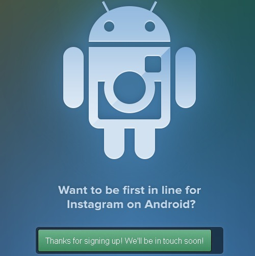 Instagram for Android imminent: Now taking sign-ups  Article