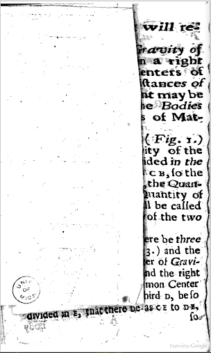 Paper obscures text. From p. 4 of A Short Treatise of the General Laws of Motion and Centripetal Forces by George Pirrie (1720). Original from the University of Michigan. Digitized June 11, 2007.