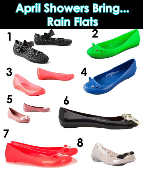 "April is just around the corner, and you need to have your rain attire ready for those Spring showers. Isn't it so annoying when you start a day wearing rain boots and then it's hot and sunny by noon? Well with ""rain flats"" you can have the comfort of flats without messing up your leather or suede flats on a rainy day. See details of flats below in order 1-8: 1. Melissa Basketweave Rain Flats 2. Marc by Marc Jacobs Jelly Flats 3. Melissa Florence Rain Flats 4. Marc by Marc Jacobs Jelly Flats 5. Melissa Ballerina Rain Flats 6. Kate Spade Jelly Flats 7. Marc by Marc Jacobs Jelly Flats 8. Melissa for Jason Wu Flats"