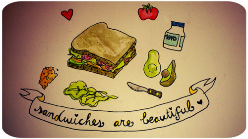 Day Eleven: Your Favourite Food.Are there words for how much I love sammiches? No. Or at least, I sincerely doubt it. The sandwich is pretty much the most ingenious food idea I've ever friggin heard, and  it's so versatile!Above is my staple sammich: brown bread with seeds, collard greens, avocado, cheese, tomato, and mayo. But my all-time favourite is BBQ tempeh and avocado with rapini and lemony tahina on pumpernickel. YUM. EDIT: Holy sheeeeyut! More than 1/3 of the way through the 30 Day Drawing Challenge!