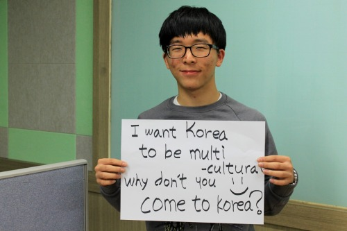 I want Korea to be multicultural Why don't you come to Korea?